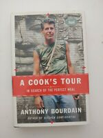 A Cook's Tour: In Search of Perfect Meal - Anthony Bourdain 2001 hardover