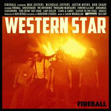 Western Star - Fireball [New CD]