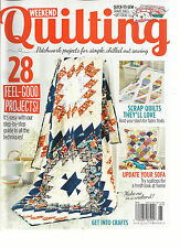 WEEKEND QUILTING MAGAZINE, PATCHWORK PROJECTS FOR SIMPLE CHILLEDOUT SEWING, 2016