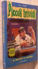 AL MOSTRO! AL MOSTRO R L Stine Mondadori Piccoli brividi 8 2000 Romanzo Horror