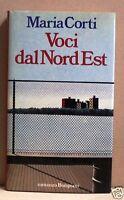 Voci dal nord est - Corti - bompiani - romanzo