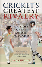 Cricket's Greatest Rivalry by Simon Hughes BRAND NEW BOOK (Paperback 2014)