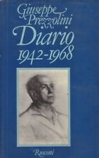 DIARIO 1942-1968 GIUSEPPE PREZZOLINI RUSCONI PRIMA EDIZIONE ITALIANA G28