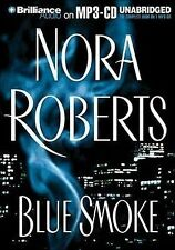 *** Nora ROBERTS / BLUE SMOKE        [ Audiobook ]