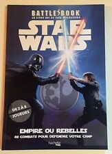 BATTLE BOOK STAR WARS Empire ou Rebelles 40 combats livre jeu