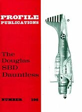 DOUGLAS SBD DAUNTLESS: PROFILE PUBS No.196/ NEW PRINT FACSIMILE EDITION