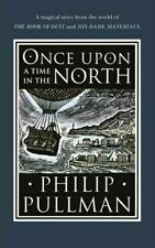 Once Upon a Time in The North by Philip Pullman 9780857535665