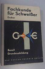 Fachkunde für Schweißer Band I Grundausbildung bebild. Fachbuch*Lehrbuch 1961