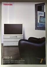 TOSHIBA Electronics Television &Home Entertainment Product Catalogue 2002 / 2003