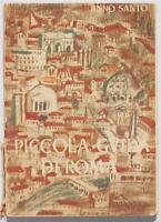 PICCOLA GUIDA DI ROMA ANNO SANTO 1950 PELLEGRINAGGIO GIUBILEO JUBILEE MAPPE