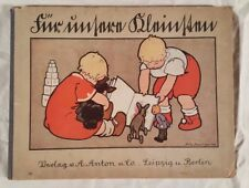 Antique German Childrens Picture Book ~ Für unseren Kleinsten ~ Fritz Baumgarten