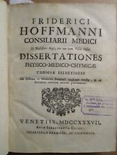 HOFFMANN : DISSERTATIONES PHYSICO-MEDICO-CHYMICAE, 1737 (vin, peste, eaux)