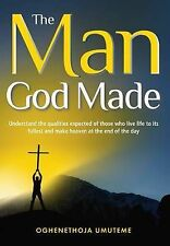 USED (LN) The Man God Made: Understand the qualities expected of those who live