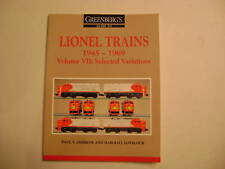 Greenberg's Lionel Trains 45-69 Vol.VII Sel. Variations