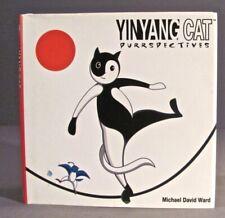 Book Yinyang Cat Purrspective Yin Yang Cat Zen Book Hardcover 2006 Michael Ward