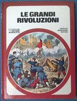 Le grandi rivoluzioni - Il club delle giovani marmotte - 1978, Mondadori - L