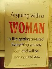 Arguing With a Woman Tin Metal Sign Man Cave