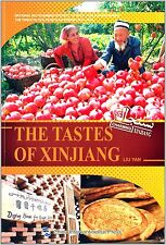 Charming china: The Tastes of Xinjiang