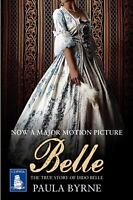 Belle: The True Story of Dido Belle Large Print Edition Paperback Paula Byrne