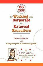 83 Tips for Working with Corporate and External Recruiters (Paperback or Softbac
