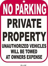 No Parking Sign 9x12 Aluminum Private Property Vehicles Towed Owners Expense