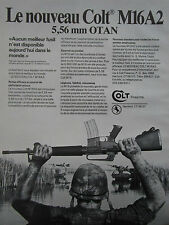 6/1984 PUB COLT FIREARMS FUSIL COLT M16A2 5.56 MM OTAN VIETNAM RIZIERE FRENCH AD