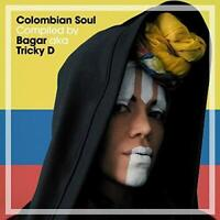 Colombian Soul Compiled By Bagar Aka Tricky D - Various Artists (NEW CD)