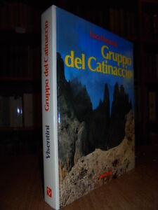 (Alpinismo) Gruppo del Catinaccio. Guida escursionistica. VISENTINI Luca  1979