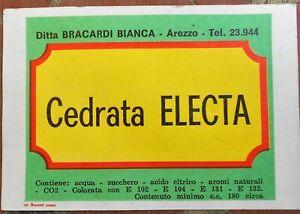 ETICHETTA LABEL CEDRATA ELECTA AREZZO ditta BRACARDI BIBITE ACQUE cm.9x12.