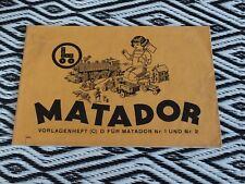 Orig. Korbuly´s Matador - Vorlagenheft für Matador Nr 1 und 2 Nr C und D