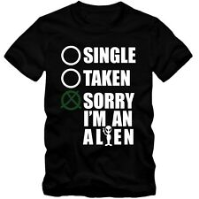 Herren Men T-Shirt Single Taken Sorry I'm Alien Fun Relationship Tee S-3XL NEU