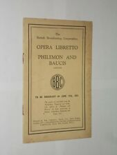 BBC Opera Libretto Philemon And Baucis. 1927 Programme. 32 Pages. B.B.C.