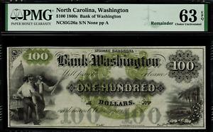 1860's $100 Obsolete - Washington, North Carolina - Graded PMG 63 EPQ