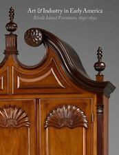 Art And Industry In Early America - Rhode Island Furniture, 1650-1830