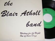 """7"""" The Blair Atholl Band Waiting for the Night - MINT Privatpressung 1981 # 4169"""