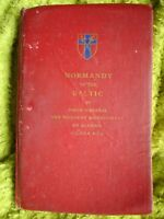 BOOK  MILITARY ARMY WAR NORMANDY TO BALTIC MONTGOMERY 46 MAPS EX LIBIS 226 PAGES