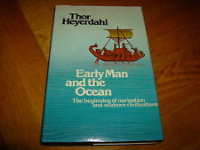 THOR HEYERDAHL-EARLY MAN & THE OCEAN-SIGNED-1ST-1978-HB-VG-+PHOTO & CARD-V RARE