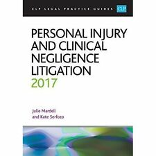 Personal Injury and Clinical Negligence Litigation 2017, Good Condition Book, Ka