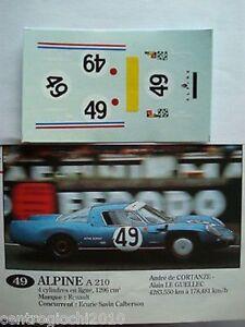1/43 DECALS CAR ALPINE A210 LE MANS 1967 n.49 DRIVERS DE LAGENESTE-LE GUELLEC