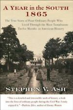 A Year in the South: 1865: The True Story of Four Ordinary People Who Lived Thro