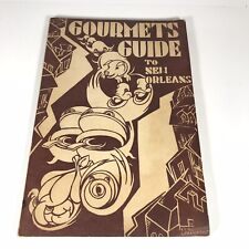 Vintage RARE Gourmets Guide To New Orleans 1947