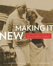 Making It New: The Art and Style of Sara and Gerald Murphy-ExLibrary