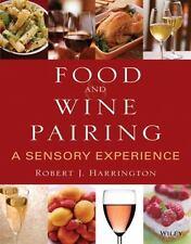 Food and Wine Pairing: A Sensory Experience, Harrington, Robert J., Good Book