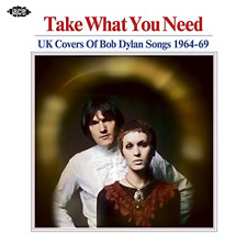 V.A.-TAKE WHAT YOU NEED - UK COVERS OF BOB DYLAN SONGS 1964°69-JAPAN CD F83