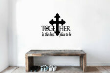 Together Is The Best Place To Be Vinyl Wall Decal Cross Sticker Lettering Quote