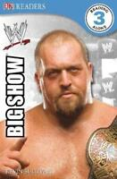 (Good)-WWE The Big Show (DK Readers Level 3) (Paperback)-BradyGames-1405371900