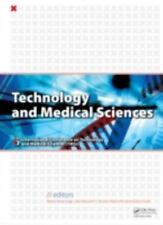 Technology and Medical Sciences (2011, Hardcover)