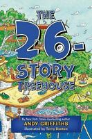 The 26-Story Treehouse (the Treehouse Books): By Andy Griffiths