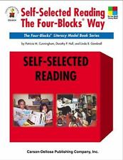 Self-Selected Reading the Four-Blocks Way by Patricia M. Cunningham, Linda B. Ga