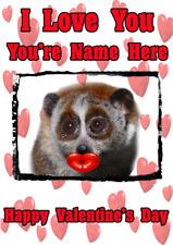 Lento Loris tv269 Divertido Lindo Día de San Valentín Tarjeta A5 saludos Personalizados
